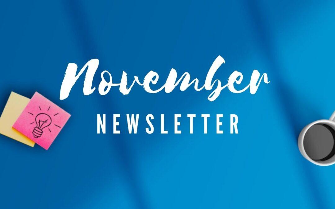 Read Our November Newsletter